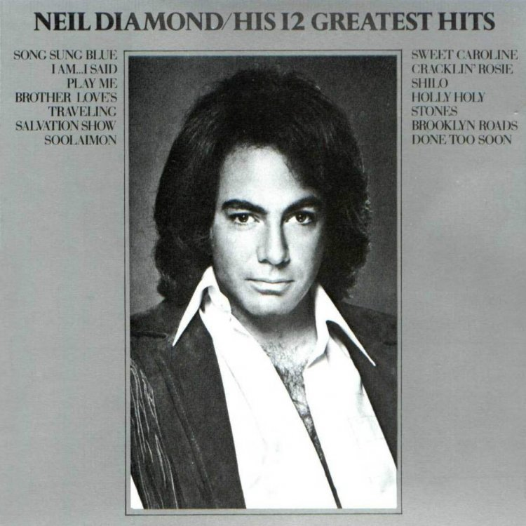 Neil Diamond - His 12 Greatest Hits (1974).jpg